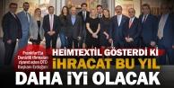 DTO Başkanı Erdoğan: Heimtextilde Denizlinin şaheser niteliğindeki eserlerine ilgi büyük