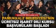 Pamukkale Belediyesi ücretsiz işaret dili kursu başvuruları başladı
