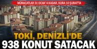 TOKİ, 938 konutu 18 bin lira peşinat ve 240 aya varan vade ile satacak