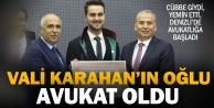 Vali Karahanın oğlu avukatlık cübbesi giydi