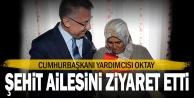 Cumhurbaşkanı Yardımcısı Oktay#039;dan şehit ailesine ziyaret