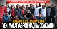 Denizlispor, Yeni Malatyaspor maçına odaklandı