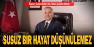 Başkan Osman Zolan#039;dan Dünya Su Günü Mesajı