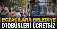 Eczacılara belediye otobüsleri ücretsiz