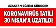 Eğitimde koronavirüs arası uzatıldı. 30 Nisana kadar uzaktan eğitim devam edecek