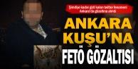 Ankara Kuşu#039;na FETÖ gözaltısı