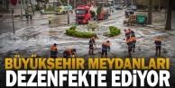 Büyükşehir meydanları dezenfekte ediyor