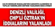 Denizlivaliliği, CHP sözcüsü Öztrak#039;ın iddialarını yalanladı: