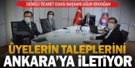 DTO Başkanı Erdoğan, üyelerin taleplerini Ankaraya iletiyor