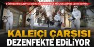 Kaleiçi Çarşısı Büyükşehir Belediyesi ekipleri tarafından dezenfekte ediliyor