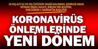Koronavirüs önlemlerinde gevşeme 1 Haziranda başlıyor