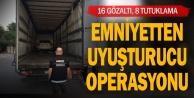 TIRda uyuşturucu operasyonu: 16 gözaltı, 8 tutuklama
