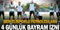 YukatelDenizlisporlu futbolcular 4 günlük bayram iznine çıktı