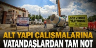 Alt yapı çalışmalarına vatandaşlardan tam not