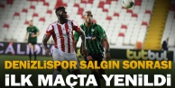Denizlispor salgın sonrası ilk maçta, Sivasspor#039;a yenildi