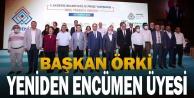 Başkan Örki Yeniden Encümen Üyesi Seçildi