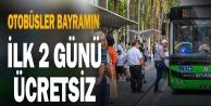 Bayram#039;da otobüsler 2 gün ücretsiz