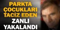 Buldan'da 2 kız çocuğunu taciz ettiği ileri sürülen zanlı yakalandı