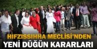 Hıfzıssıhha Meclisi#039;nden yeni düğün kararları