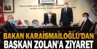 Bakan Karaismailoğlu#039;dan Başkan Zolan#039;a ziyaret