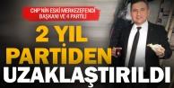 CHPli eski Merkezefendi ilçe başkanı Varlıker ile birlikte 5 partiliye 'süreli ihraç