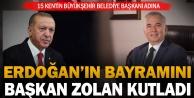 Cumhurbaşkanı Erdoğanın bayramını Başkan Zolan kutladı