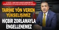 12 Eylülün yıl dönümünde, DTO Başkanı Erdoğandan anlamlı mesaj: