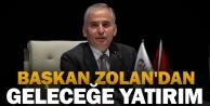 Başkan Zolan#039;dan geleceğe yatırım