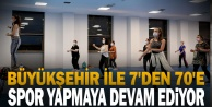 Denizli, Büyükşehir ile 7#039;den 70#039;e spor yapmaya devam ediyor
