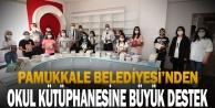Pamukkale Belediyesi'nden okul kütüphanesine büyük destek