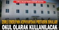 Zorlu Enerji#039;nin Acıpayam#039;daki prefabrik binaları okul olarak kullanılacak
