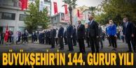Büyükşehir#039;in 144. gurur yılı