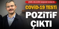 Çivril Belediye Başkanı Niyazi Vuralın korona testi pozitif çıktı