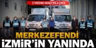 Merkezefendi Belediyesi'nden İzmir'e 2 yardım aracı