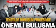 Denizlide Teknik Tekstile Dönüşüm Projesi Danışma Kurulu Toplandı
