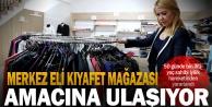 'Merkez Eli Kıyafet Mağazası' Amacına Ulaşıyor