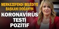 Merkezefendi Belediye Başkanı Doğan#039;ın Kovid-19 testi pozitif çıktı