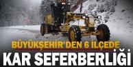 Büyükşehir 6 ilçede karla mücadele ediyor