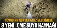 Büyükşehir DESKİ#039;den Kelleci ve Bekirler#039;e 3 yeni içme suyu kaynağı