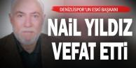 Denizlispor Kulübünün eski başkanlarından Nail Yıldız vefat etti