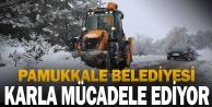 Pamukkale Belediyesi karla mücadele ediyor