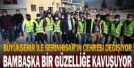 Büyükşehir ile Serinhisarın çehresi değişmeye devam ediyor