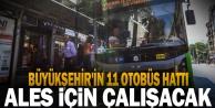Büyükşehir#039;in 11 otobüs hattı ALES için çalışacak