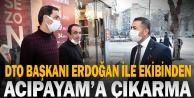 DTO Başkanı Erdoğan ile ekibinden Acıpayama çıkarma