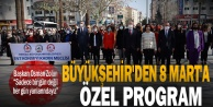 Büyükşehir#039;den 8 Mart#039;a özel program