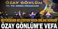 Büyükşehir#039;den büyük usta Özay Gönlüm#039;e vefa konseri