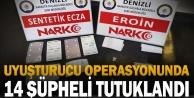 Denizli#039;de uyuşturucu operasyonunda yakalanan 14 şüpheli tutuklandı