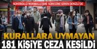 Denizlide kurallara uymayan 181 kişiye ceza kesildi