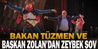 Bakan Tüzmen ve Başkan Zolandan zeybek şov
