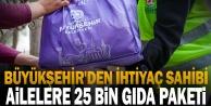 Büyükşehir#039;den ihtiyaç sahibi ailelere 25 bin gıda paketi